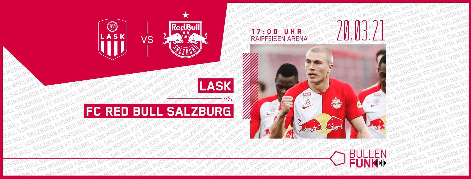 Lask Linz vs Red Bull Salzburg – analiza și pontul zilei 20 martie 2021